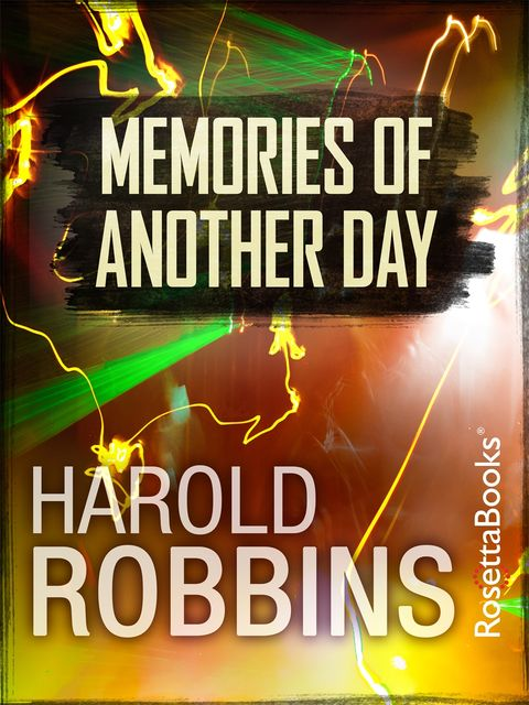 Memories of Another Day, Harold Robbins