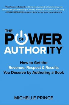The Power of Authority, Michelle Prince