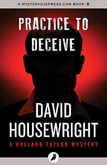 Practice to Deceive, David Housewright