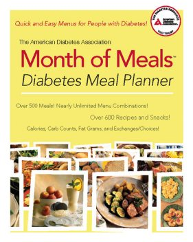 The American Diabetes Association Month of Meals Diabetes Meal Planner, American Diabetes Association