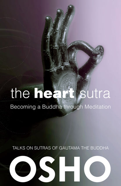The Heart Sutra, Osho