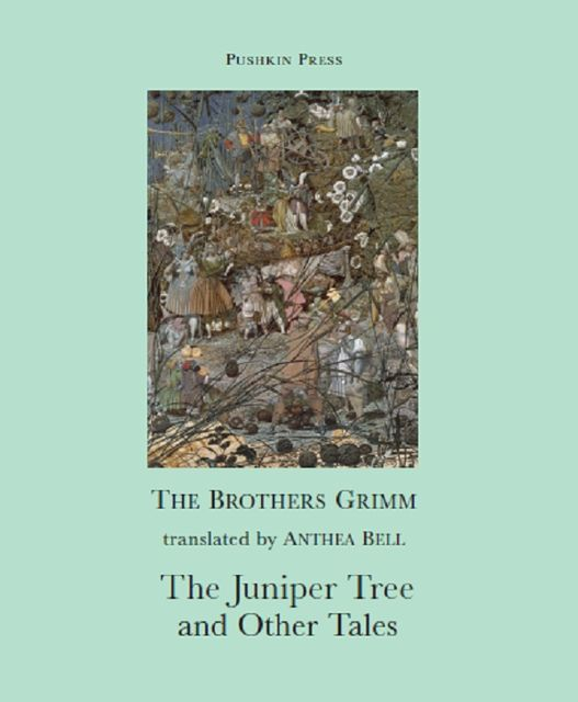 The Juniper Tree and Other Tales, Brothers Grimm