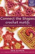 Connect the Shapes Crochet Motifs, Edie Eckman