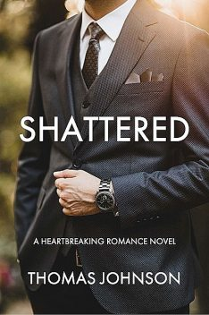 Shattered, THOMAS Johnson