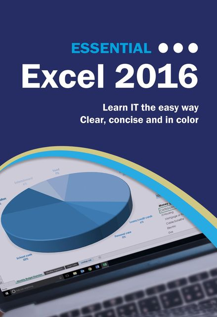 Essential Excel 2016, Kevin Wilson