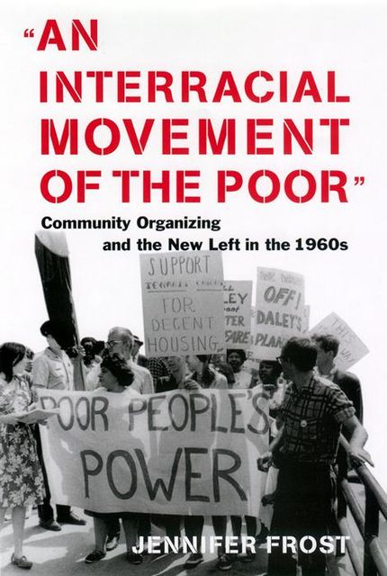 An Interracial Movement of the Poor, Jennifer Frost