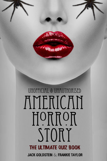 American Horror Story – The Ultimate Quiz Book, Jack Goldstein, Frankie Taylor