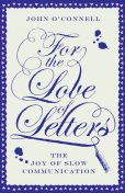 For the Love of Letters, John O'Connell