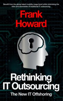 Rethinking IT Outsourcing, Frank D Howard