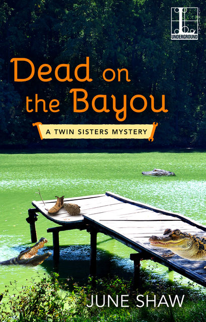 Dead on the Bayou, June Shaw