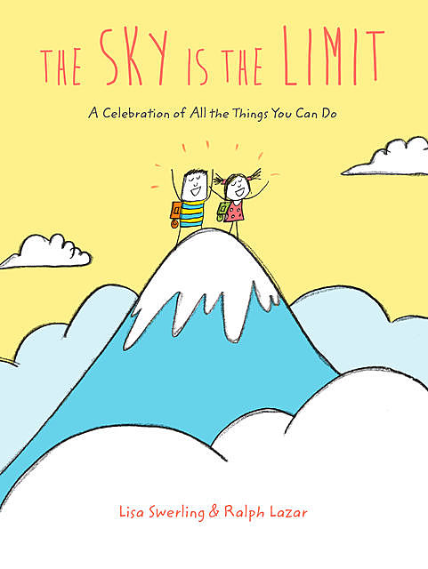 The Sky Is the Limit, Lisa Swerling, Ralph Lazar
