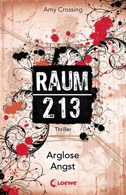 Raum 213 – Arglose Angst, Amy Crossing