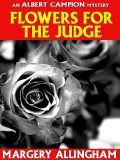 Flowers for the Judge, Margery Allingham