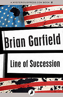 Line of Succession, Brian Garfield