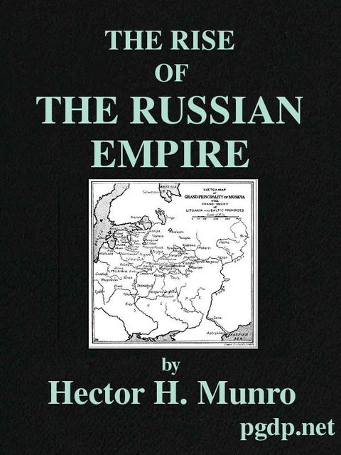The Rise of the Russian Empire, Saki