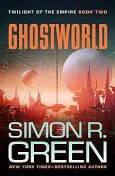 Ghostworld, Simon R.Green