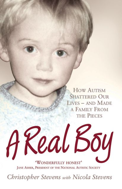 A Real Boy, Christopher Stevens, Nicola Stevens