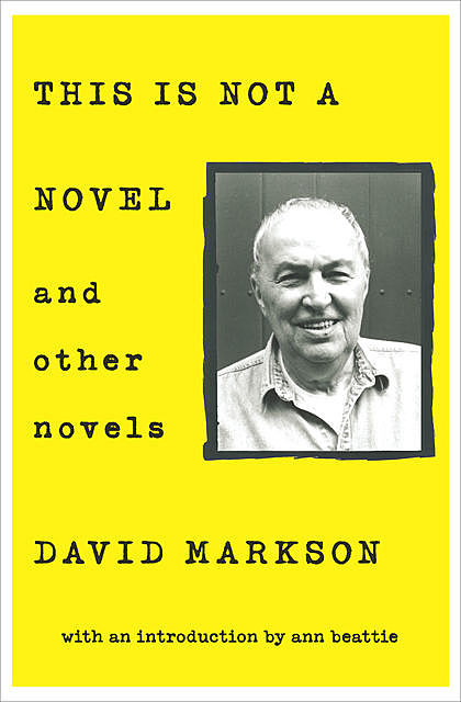This is Not a Novel and Other Novels, David Markson