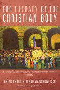 The Therapy of the Christian Body, Brian Brock, Bernd Wannenwetsch