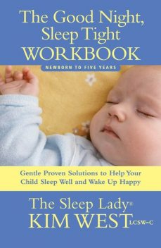 Good Night, Sleep Tight Workbook, Kim West