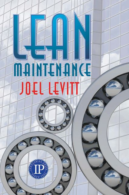 Lean Maintenance, Joel Levitt