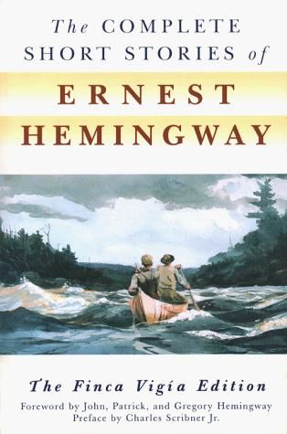 The Complete Short Stories of Ernest Hemingway, Ernest Hemingway