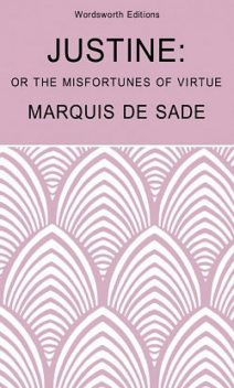Justine, The Marquis de Sade