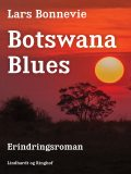Botswana blues, Lars Bonnevie
