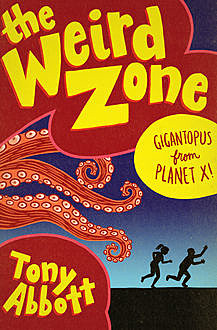 Gigantopus from Planet X, Tony Abbott