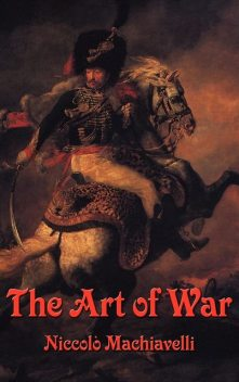 The Art of War (Rediscovered Books), Niccolò Machiavelli