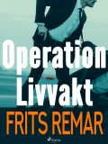 Operation Livvakt, Frits Remar
