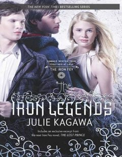 The Iron Legends, Julie Kagawa