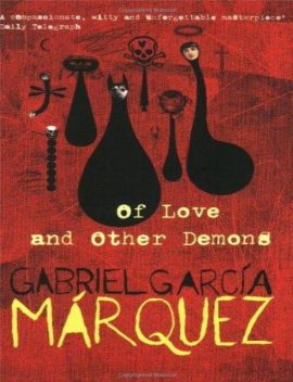 Of Love and Other Demons, Gabriel Garcia Marquez