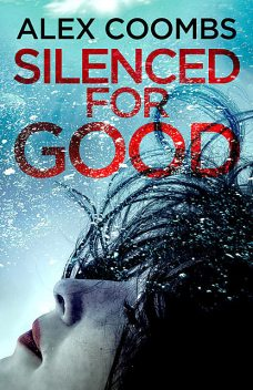 Silenced For Good, Alex Coombs