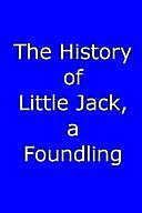 The History of Little Jack, a Foundling, Thomas Day