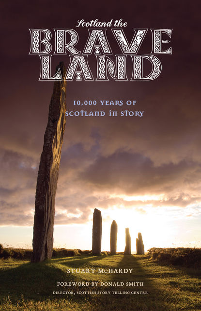 Scotland the Brave Land, Stuart McHardy