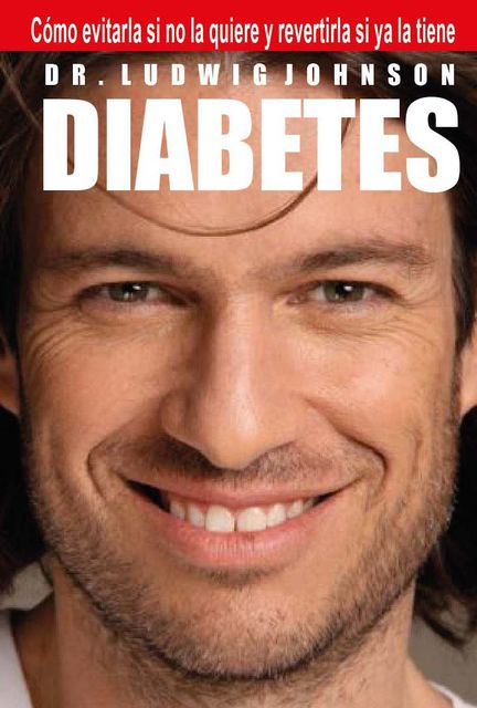 Diabetes, Ludwig Johnson
