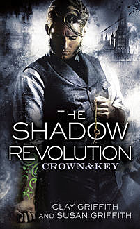 The Shadow Revolution, Clay Griffith