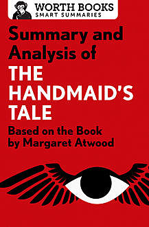 Summary and Analysis of The Handmaid's Tale, Worth Books