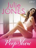 Peep show – erotisk novell, Julie Jones
