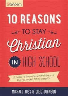 10 Reasons to Stay Christian in High School, Michael Ross