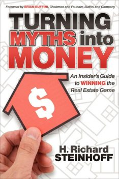 Turning Myths into Money, H.Richard Steinhoff