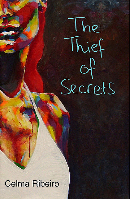 The Thief of Secrets, Celma Ribeiro