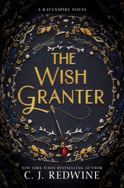 The Wish Granter, C.J.Redwine