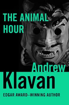 The Animal Hour, Andrew Klavan