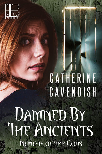 Damned by the Ancients, Catherine Cavendish