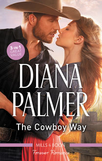 The Cowboy Way/Lionhearted/Rawhide And Lace/Unlikely Lover, Diana Palmer