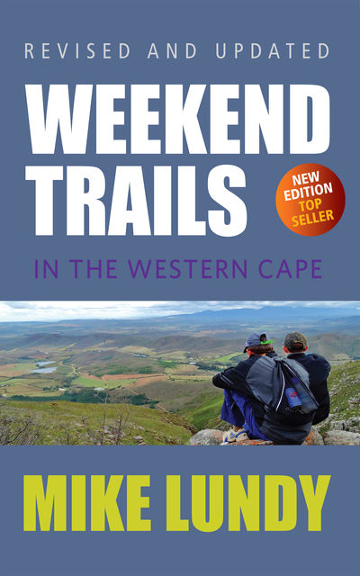 Weekend Trails in the Western Cape, Mike Lundy