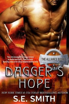 Dagger's Hope: The Alliance Book 3, S.E.Smith