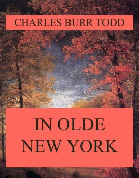 In Olde New York, Charles Todd